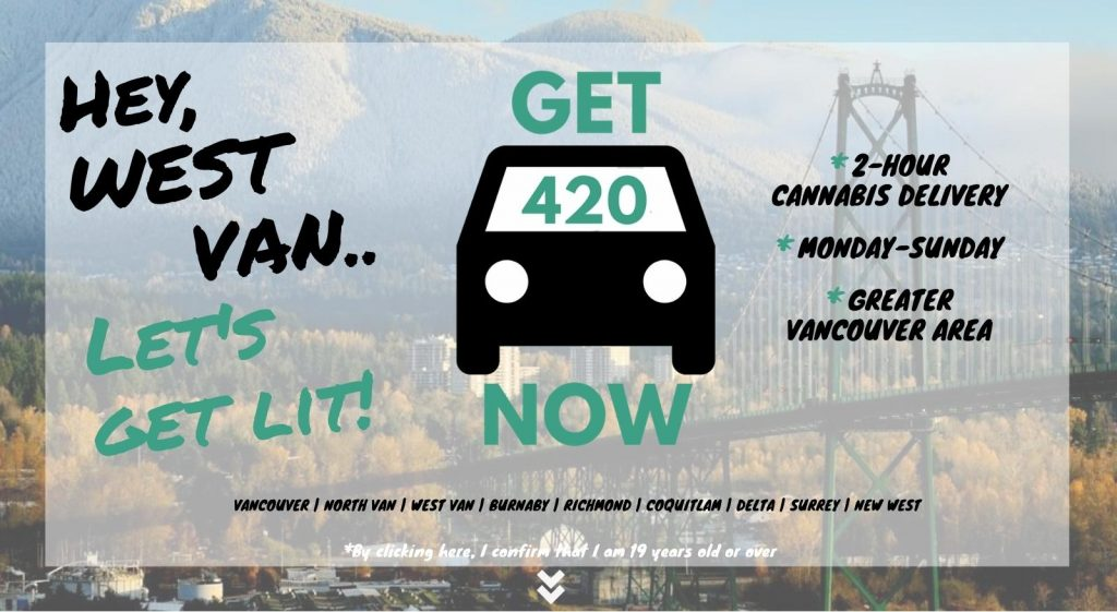 photo of West Vancouver with Get420Now weed delivery car